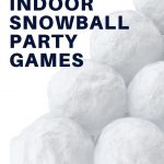 5 indoor snowball party games