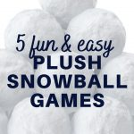 5 fun and easy plush snowball games