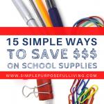 15 simple ways to save money on school supplies