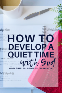 How to develop a quiet time with God