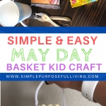 simple and easy may day basket kid craft