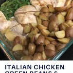 One pan Italian chicken, green beans and potatoes recipe