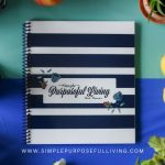 Simple Purposeful Living weekly meal planning journal with food