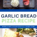 garlic bread pizza recipe pin