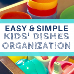 easy and simple kid's dishes organization