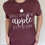 you are the apple to my pie T