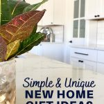 simple and unique new home gift ideas