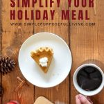 8 ways to simplify your holiday meal