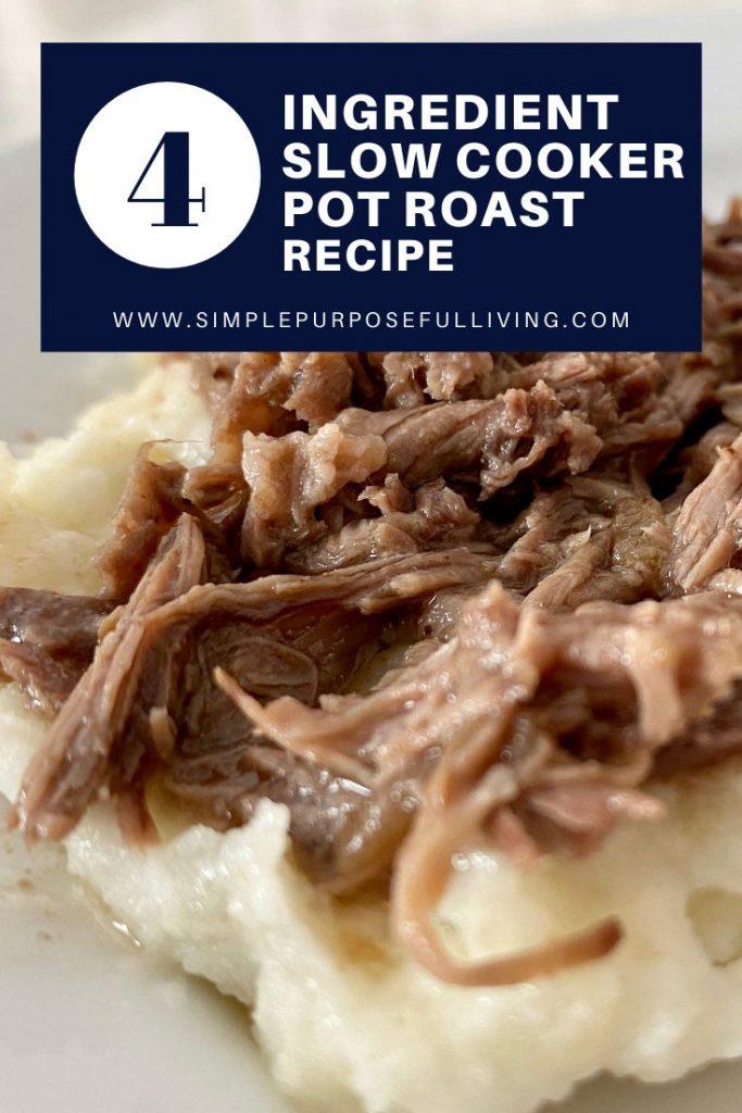 4 ingredient slow cooker pot roast recipe