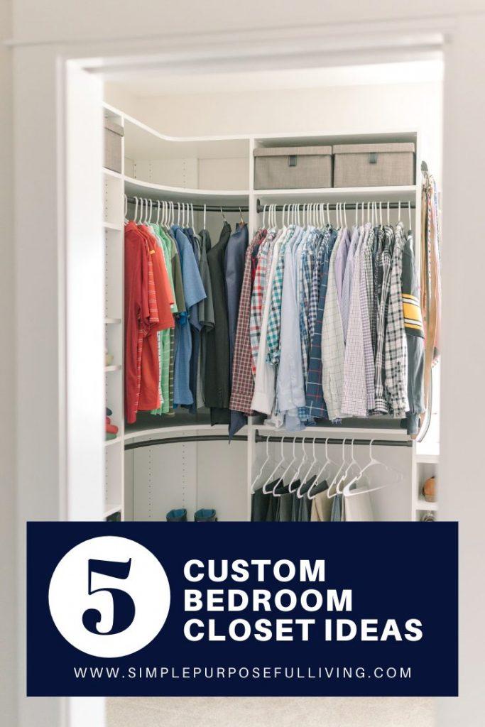 5 custom bedroom closet organization ideas