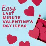 easy last minute valentine's day ideas for families
