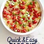 quick and easy no cooking taco dip recipe