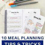 10 meal planning tips, tricks, hacks