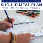 5 reasons you should meal plan